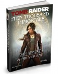 pochette du roman tomb raider the ten thousand immortals